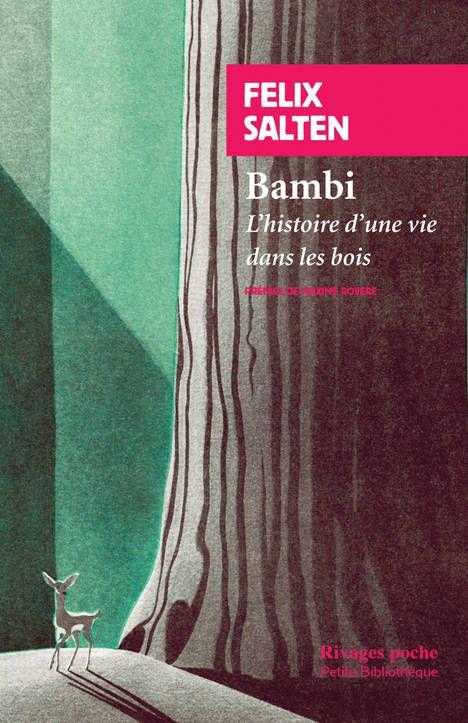 """""""Bambi, l'histoire d'une vie dans les bois"""" de Felix Salten (Rivages)"""