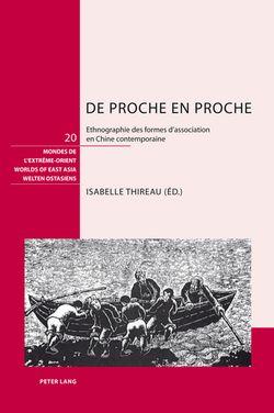 Isabelle Thireau, De proche en proche. Ethnographie des formes d'association