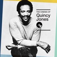 The cinema of Quincy Jones (Universal 2016)