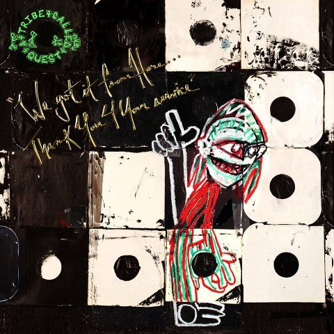 """""""We got it from here…Thank you 4 your service"""" de A Tribe Called Quest"""