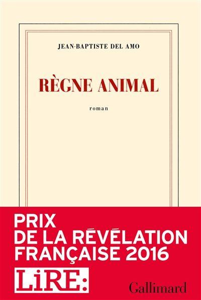Règne Animal // Jean-Baptiste Del Amo