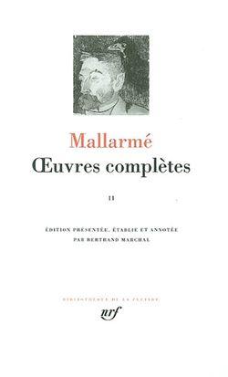 Mallarmé, Oeuvres complètes t.2, Gallimard, Bibliothèque de la Pléiade, 2003.