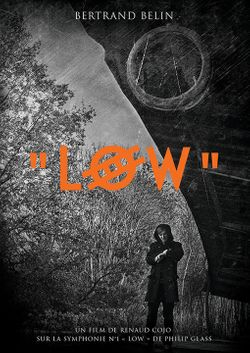 "Affiche du film ""Low"" de Bruno Cojo"