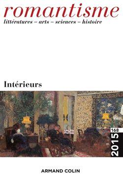 Romantisme n°168. Intérieurs, Armand Colin, 2015.