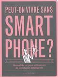 Peut-on vivre sans smartphone ?