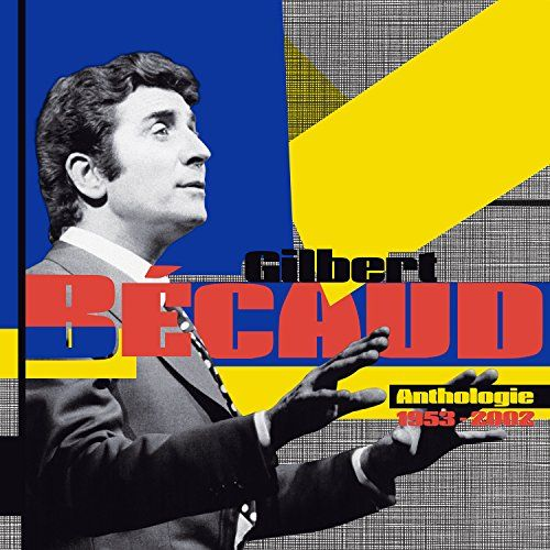 Gilbert Bécaud – Anthologie 1953-2002 (Warner)