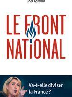 Le Front National, de Joël Gombin