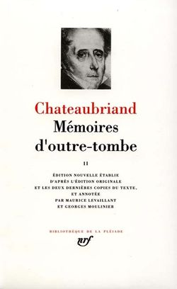 Chateaubriand, Mémoires d'outre-tombe t.2, Gallimard, Bibliothèque de la Pléiade, 1988.