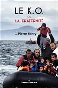 Le KO ou la fraternité : l'Europe face au défi de l'immigration