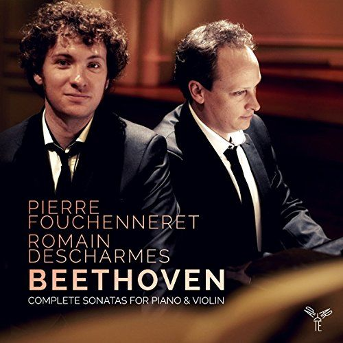 Beethoven: Complete Violin Sonatas Pierre Fouchenneret (Artist, Performer), Romain Descharmes (Artist, Performer), Beethoven (Composer)