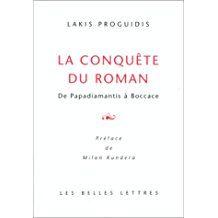 la Conquête du roman, De Papadiamantis à Boccace