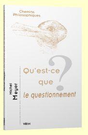 Michel Meyer/Questionnement