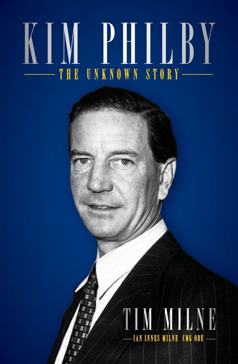 Kim Philby: The Unknown Story