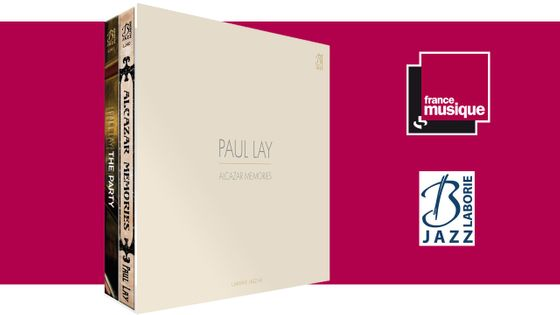 Coffret Paul Lay : Alcazar Memories & The Party