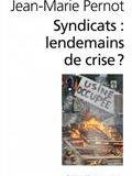 Syndicats : lendemains de crise ?