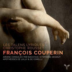 Les talents lyriques de Christophe Rousset François Couperin