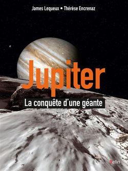 Jupiter, la conquête d'une géante