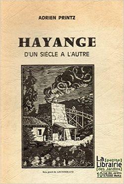 Hayange, d'un siècle à l'autre