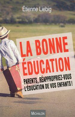 la bonne éducation