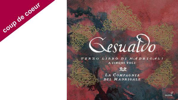 """Coup de coeur pour le """"Gesualdo"""" par la Compagnia del Madrigale"""