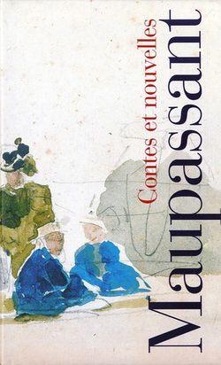 Maupassant, Contes et nouvelles, Gallimard, Bibliothèque de la Pléiade, 2008.