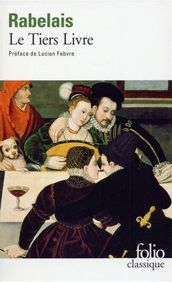 Rabelais, Le Tiers Livre, Gallimard, 1998.