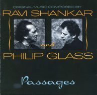 Album : Ravi Shankar & Philip Glass : Passages PRIVATE MUSIC