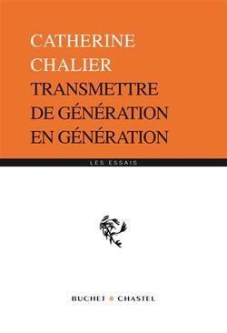 Transmettre de génération en génération