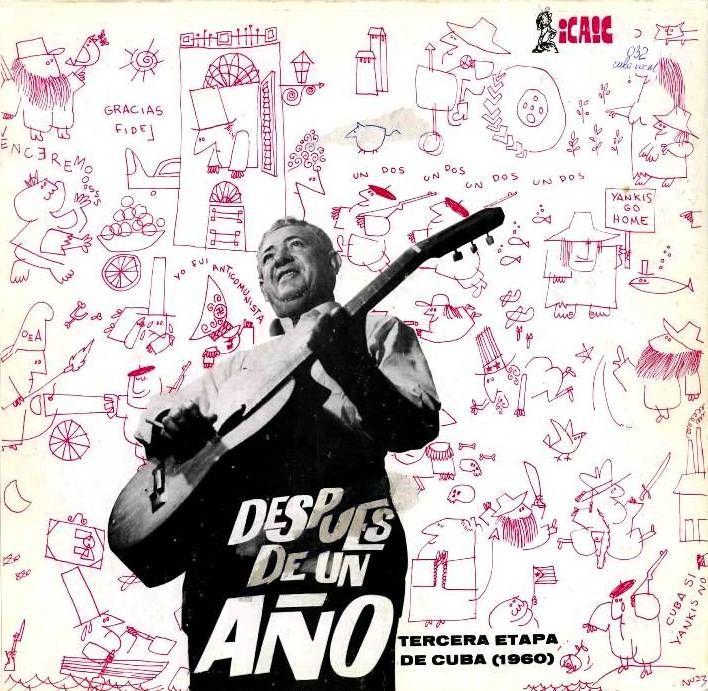 """Jaquette du vinyle Carlos Puebla y Los Tradicionales – """"Despues De Un Ano"""" (ICAIC, 1960)"""