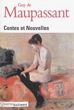 Guy de Maupassant, Contes et nouvelles, Gallimard, Quarto, 2014.