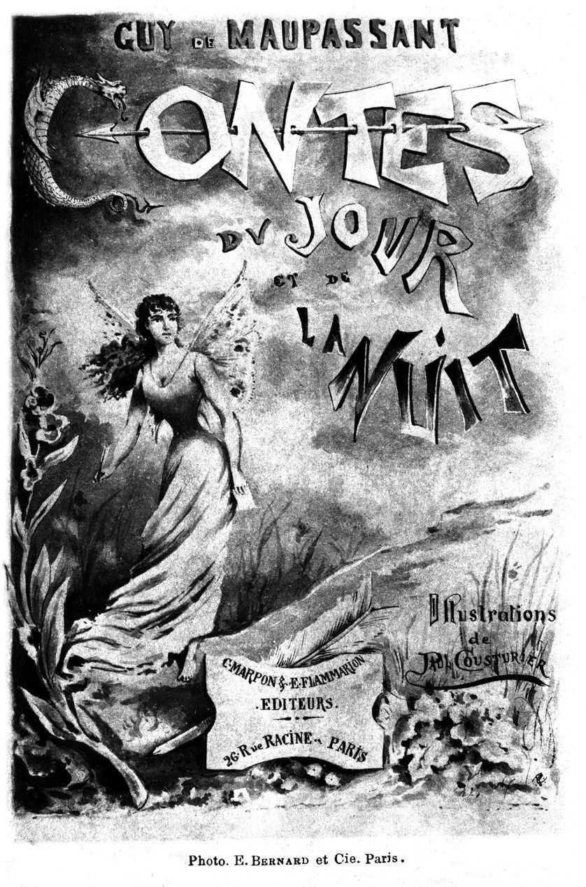 Guy de Maupassant, Contes du jour et de la nuit, Marpon et Flammarion, 1885.