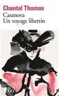 "Couverture de ""Casanova : un voyage libertin"""
