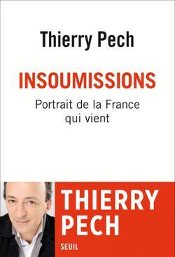 """Couverture du livre """"Insoumissions, Portrait de la France qui vient"""""""