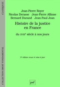 Histoire de la justice en France, du XVIIIe siècle à nos jours