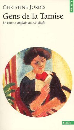 Christine Jordis, Gens de la Tamise et d'autres rivages... : vu de France, le roman anglais au XXe siècle, Seuil, 2001.