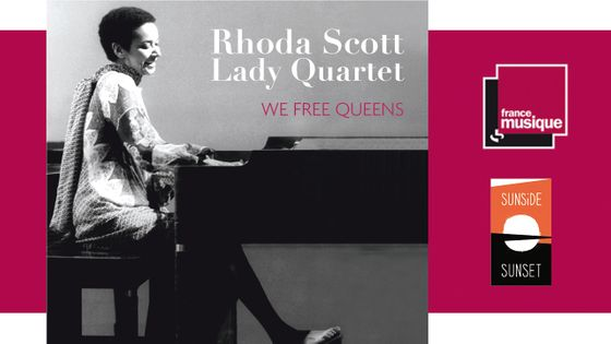 Rhoda Scott Lady Quartet - We Free Queens