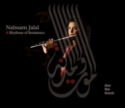 Album Almot Wala Almazala de Naïssam Jalal & Rhythms of Resistance