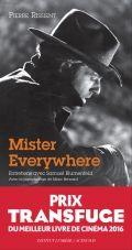 "P. Rissient & S. Blumenfeld ""Mister everywhere : entretiens"""