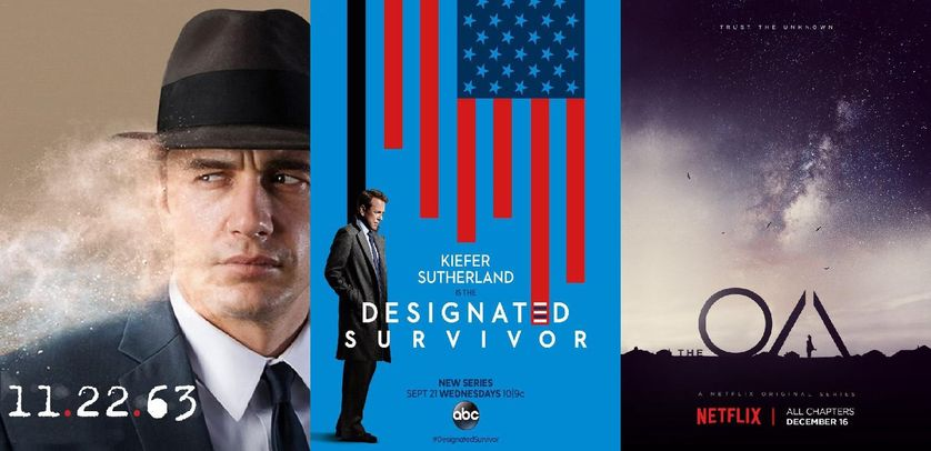 "Affiches séries ""11.22.63"", ""Designated survivor"" et ""The OA"""