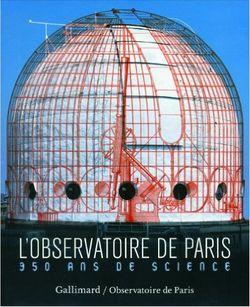 L'Observatoire de Paris : 350 ans de science