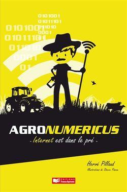 Agronumericus : Internet est dans le pré