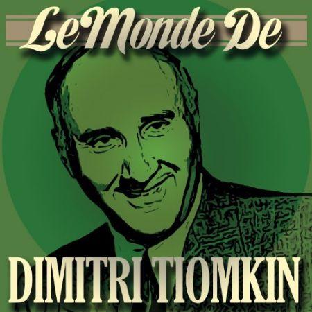 Album : Le monde de Dimitri Tiomkin