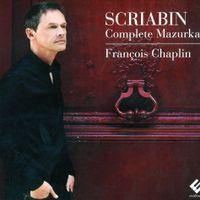 10 mazurkas op 3 : Mazurka en ut dièse min op 3 n°6 - Francois Chaplin