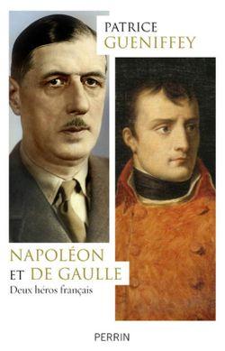 Napoléon et de Gaulle, de Patrice Gueniffey