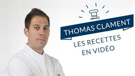 Retrouvez les recettes de Thomas Clament en vidéo