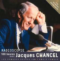 Couverture de 100 heures avec Jacques Chanel - Jacques Chancel - éditions HARMONIA MUNDI FRANCE INTER, INA