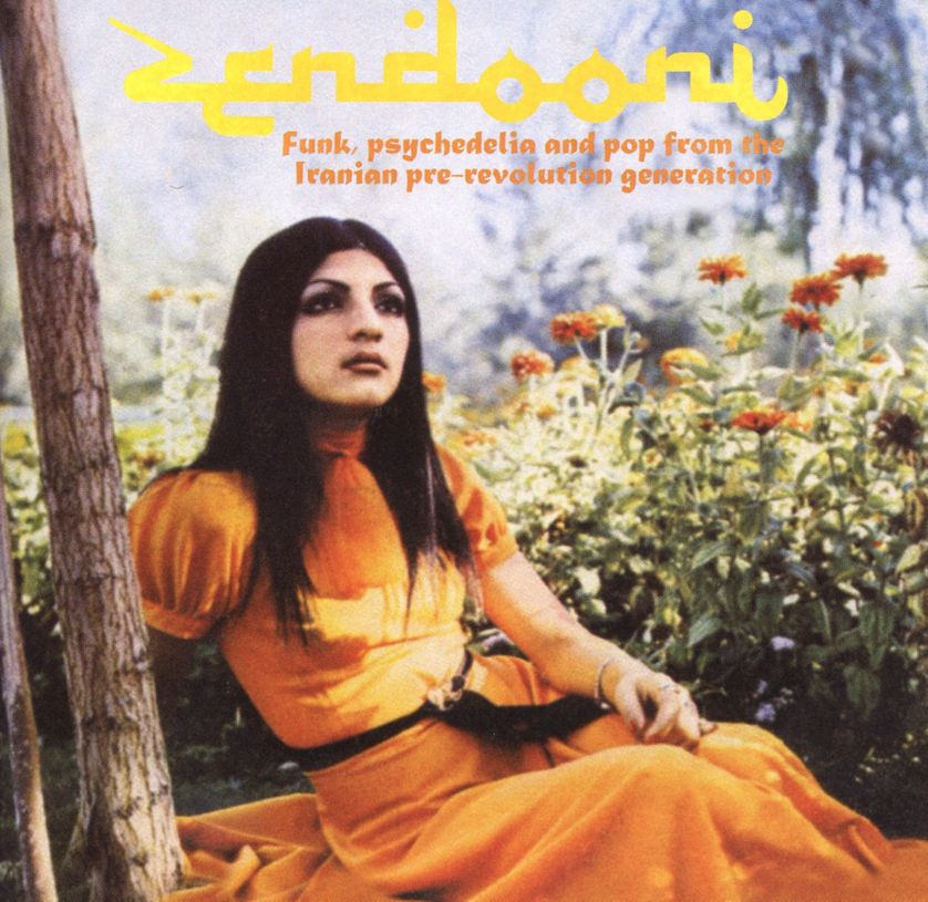 Zendooni : Funk, psychedelia and pop from the iranian pre-revolution generation