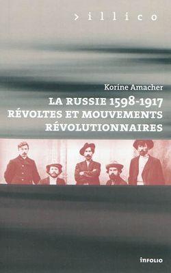 La Russie, 1598-1917 : révoltes et mouvements révolutionnaires