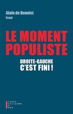 Le moment populiste : droite-gauche, c'est fini !