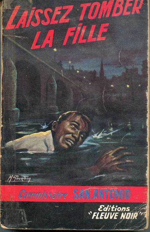Laisser tomber la fille // Frédéric Dard, 1969